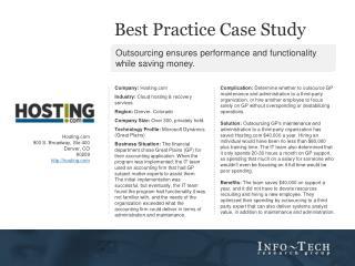 Company:  Hosting Industry:  Cloud hosting & recovery services  Region:  Denver, Colorado