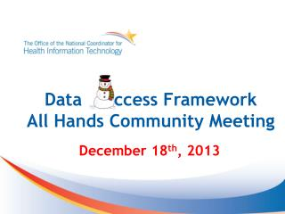 Data      ccess Framework  All Hands Community Meeting