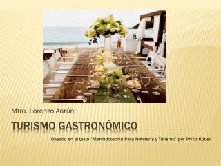 Turismo gastron�mico
