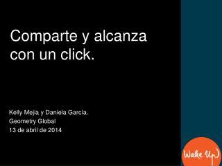 Kelly Mejia y Daniela García. Geometry  Global 13 de abril de 2014
