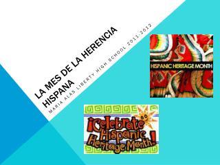 La mes de la herencia hispana