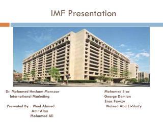 IMF Presentation