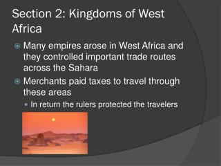 Section 2: Kingdoms of West Africa
