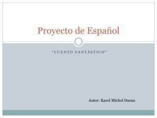 Proyecto de Español