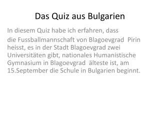 Das Quiz  aus  Bulgarien