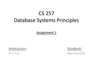 CS 257 Database Systems Principles Assignment 1
