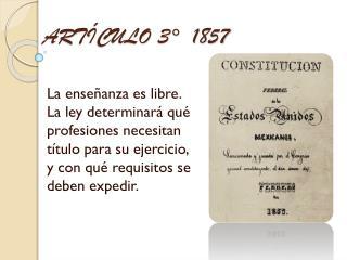 ARTÍCULO 3°  1857