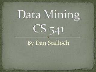 Data Mining CS 541