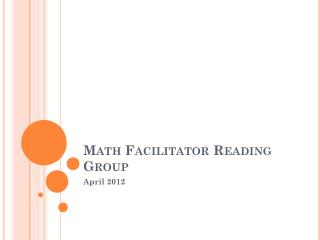 Math Facilitator Reading Group