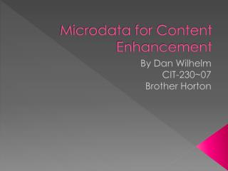 Microdata for Content Enhancement