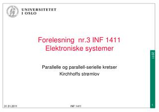 Forelesning   nr.3  INF 1411  Elektroniske systemer