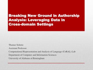 Breaking New Ground in Authorship Analysis: Leveraging Data in  Cross-domain Settings