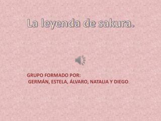 La leyenda de  sakura .