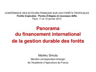 Panorama  du  financement international  de la gestion durable des forêts