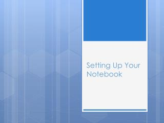 Setting Up Your Notebook