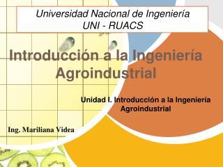 Introducción  a la Ingeniería Agroindustrial