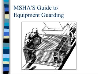 MSHA S Guide to  Equipment Guarding