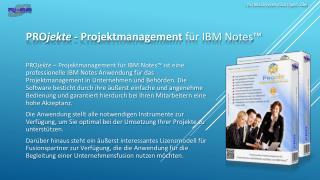 PRO jekte -  Projektmanagement  für IBM Notes™