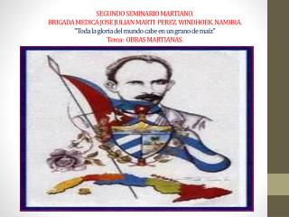 Martí  escritor. Martí pensador. Martí  periodista .