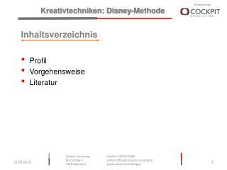 Inhaltsverzeichnis Profil Vorgehensweise Literatur