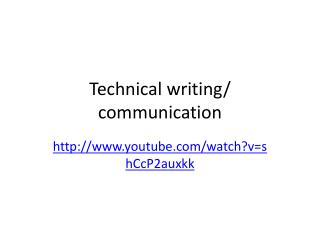 Technical writing/ communication