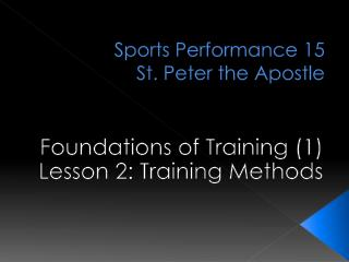 Sports Performance 15 St. Peter the Apostle