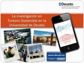 La investigación en  Turismo Sostenible en la Universidad de Deusto