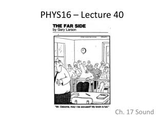 PHYS16 � Lecture 40