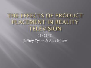 The Effects of Product  P lacement in  R eality Television