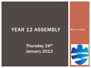 Year 12 ASSEMBLY