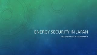 Energy security in japan