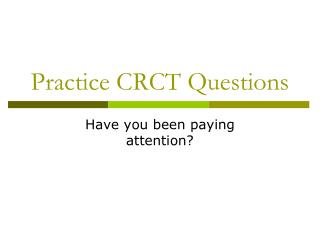 Practice CRCT Questions