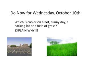 Do Now for Wednesday, October 10th