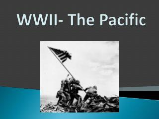 WWII- The Pacific