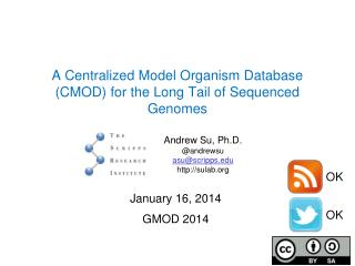A Centralized Model Organism Database (CMOD) for the Long Tail of Sequenced Genomes