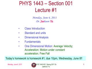 PHYS 1443 – Section 001 Lecture  #1