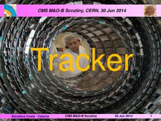 CMS M&O-B Scrutiny,  CERN,  30 Jun 2014