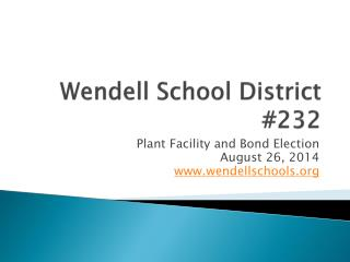 Wendell School District #232