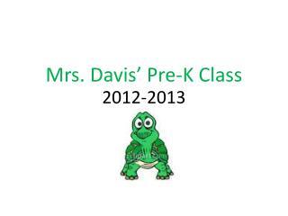 Mrs. Davis' Pre-K Class