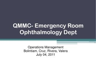 QMMC- Emergency Room Ophthalmology Dept
