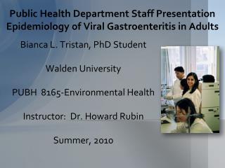 Public Health Department Staff Presentation Epidemiology of Viral Gastroenteritis in Adults