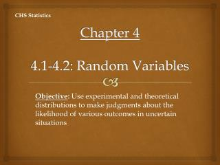 Chapter 4 4.1-4.2: Random Variables