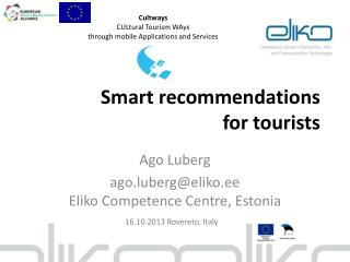 Smart recommendations for tourists