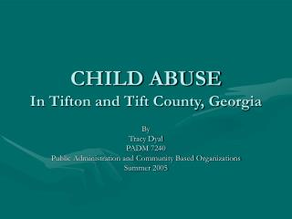 CHILD ABUSE In Tifton and Tift County, Georgia
