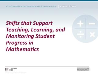 Shifts that Support Teaching, Learning, and Monitoring Student Progress in Mathematics