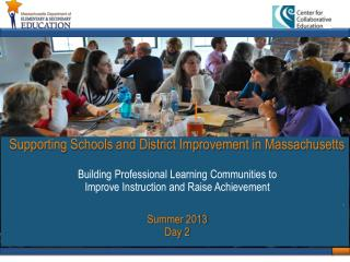 Supporting Schools and District Improvement in Massachusetts