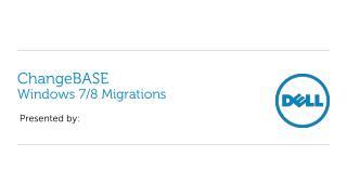 ChangeBASE Windows 7/8 Migrations