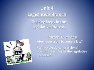 Unit 4 Legislative Branch