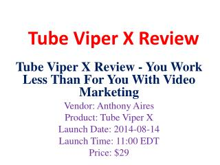 Tube Viper X Review