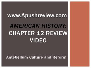 American History:  Chapter 12 Review Video